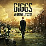 Giggs When Will It Stop (Deluxe Edition)