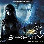David Newman Serenity (Original Motion Picture Soundtrack)