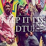 DTU Keep It Lit - Single