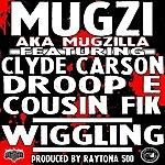 Mugzi Wigglin (Feat. Cousin Fik, Clyde Carson & Droop E) - Single