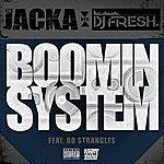 The Jacka Boomin' System (Feat. Bo Strangles) - Single