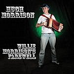 Hugh Morrison Willie Morrison's Farewell