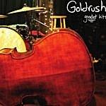 Goldrush Greatest Hits