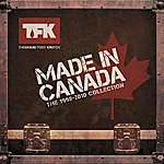 Thousand Foot Krutch Made In Canada: The 1998 - 2010 Collection