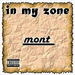 Mont In My Zone
