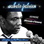 Orlando Johnson Anymore (Manuale D'amore) (Orlando Johnson Sings The Fulltime Production Sound)