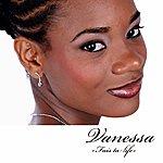 Vanessa Fais Ta Life