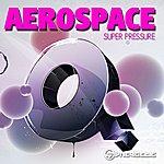 Aerospace Super Pressure