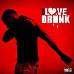 Rico Love Drunk