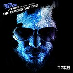 Tocadisco Get Away (The Remixes Part Two)
