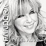 Pandora I Feel Alive