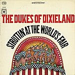 The Dukes Of Dixieland Struttin' At The World's Fair