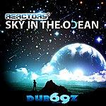 Reactors Sky In The Ocean