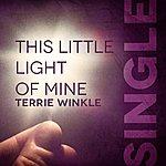 Terrie Winkle This Little Light Of Mine