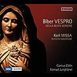 Konrad Junghanel Biber: Vespro Della Beata Vergine - Kerll: Missa In Fletu Solatium