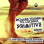 Richard Vission Primitive (Remixes)