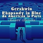 Leonard Bernstein Gershwin: Rhapsody In Blue & An American In Paris
