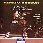 Renato Bruson Renato Bruson: 35 Anni Di Bel Canto