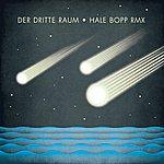Der Dritte Raum Hale Bopp Remix Ep