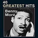 Beny Moré 40 Greatest Hits