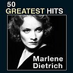 Marlene Dietrich 50 Greatest Hits