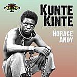 Horace Andy Kunte Kinte