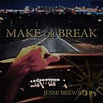 Jesse Brewster Make Or Break