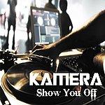 Kamera Show You Off