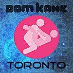 Dom Kane Toronto