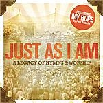 Travis Cottrell Just As I Am (A Legacy Of Hymns And Worship)