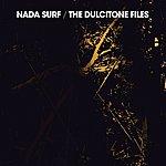 Nada Surf The Dulcitone Files
