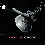 Viva Voce Rose City