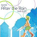 Kermit After The Rain (Feat. Gumi) - Single