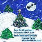 Michael Brandmeier Your Christmas Scene (Duet) (At Christmastime With You) [Feat. Esther O' Connor]