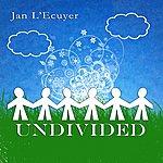 Jan L'Ecuyer Undivided