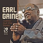 Earl Gaines Nothin' But The Blues