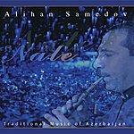 Alihan Samedov Nale (Traditional Music Of Azerbaijan)