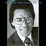 O.C. Smith Save The Last Dance For Me