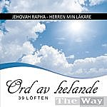 The Way Jehovah Rapha / Herren Min Läkare