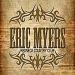 Eric Myers Redneck Country Club