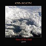 Origen Dance Of The Clouds, Pt. II