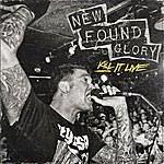 New Found Glory Kill It Live