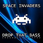 Space Invaders Drop That Bass (Raumpatrouille)