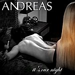 Andreas It's Our Night