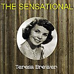Teresa Brewer The Sensational Teresa Brewer