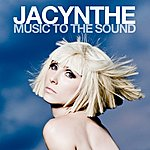 Jacynthe Music To The Sound