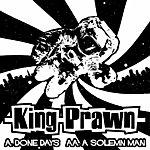 King Prawn Done Days