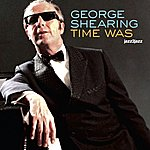 George Shearing Time Was - Strictly Ballads
