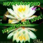 Chloé Ho' Oponopono, Vol. 3 (Hymn Of The Soul)