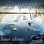 Chloé Ho' Oponopono, Vol. 4 (Inner Silence)
